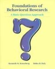 9780030555589: Foundations of Behavioral Research: A Basic Question Approach