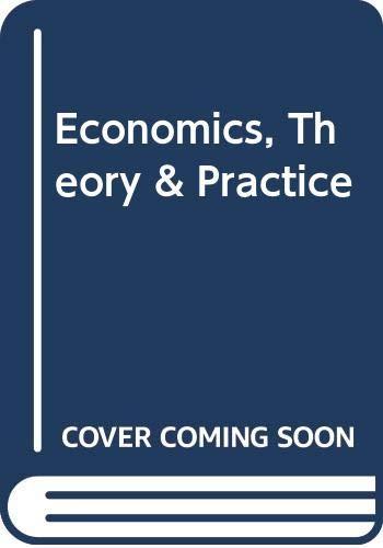 9780030556265: Economics, Theory & Practice
