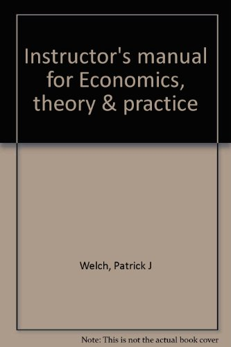 9780030556319: Instructor's manual for Economics, theory & practice