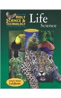 Holt Science and Technology : Life: California: Holt, Rinehart and
