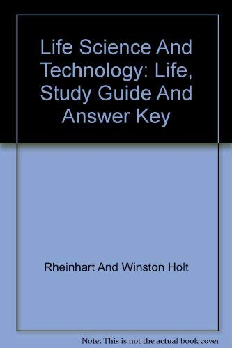 9780030556494: Life Science And Technology: Life, Study Guide And Answer Key