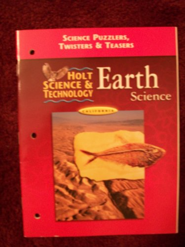 9780030556746: Holt Science and Technology: Earth: Science Puzzles, Twisters and Teasers - California Edition