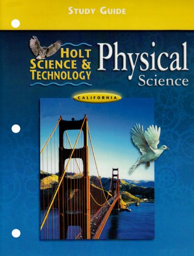 9780030556920: Physical Science: California Edition : Study Guide (Holt Scienece and Technology)