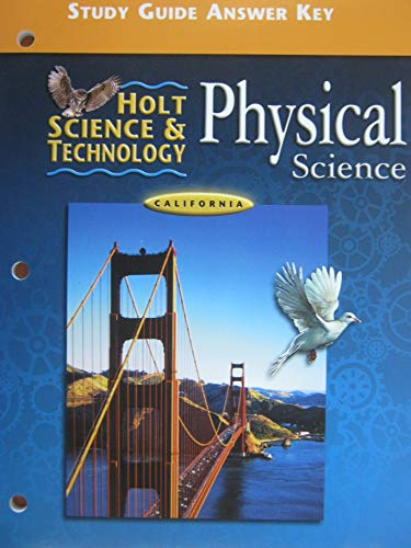 Holt Science & Technology: Physical Science, California