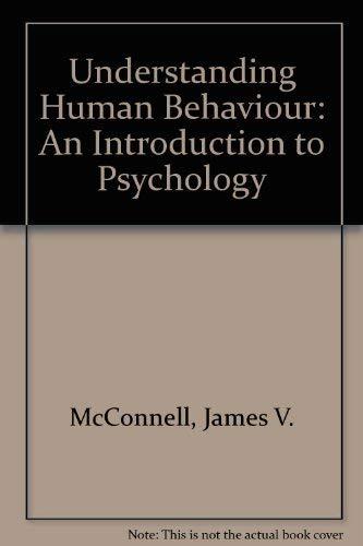 9780030557477: Understanding Human Behaviour: An Introduction to Psychology