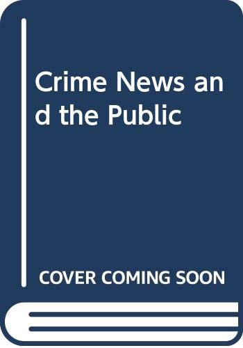 9780030557569: Crime News and the Public