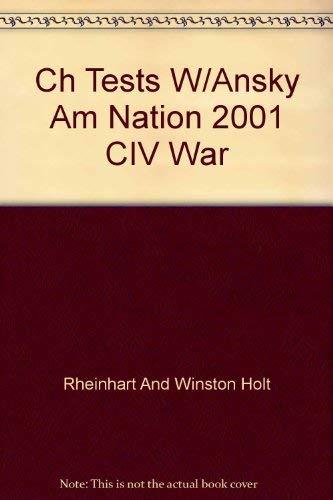 Ch Tests W/Ansky Am Nation 2001 CIV War: Holt Rinehart & Winston