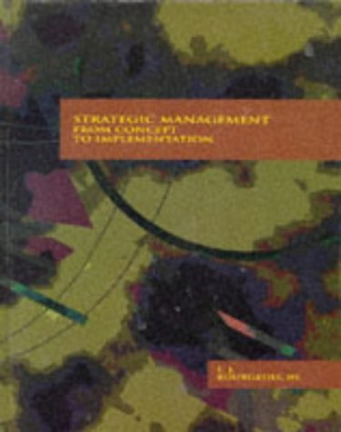 9780030557897: Strategic Management: From Concept to Implementation
