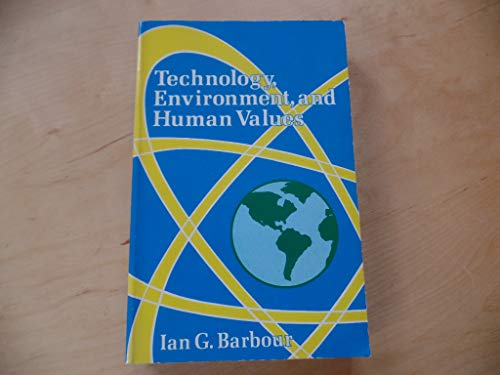 9780030558818: Technology, Environment, and Human Values