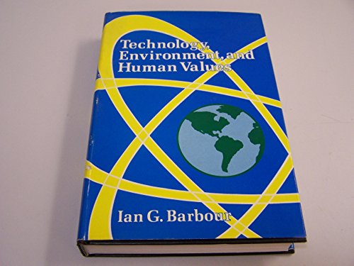 9780030558863: Technology, Environment and Human Values