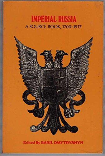 9780030559006: Imperial Russia a Source Book 1700-1917