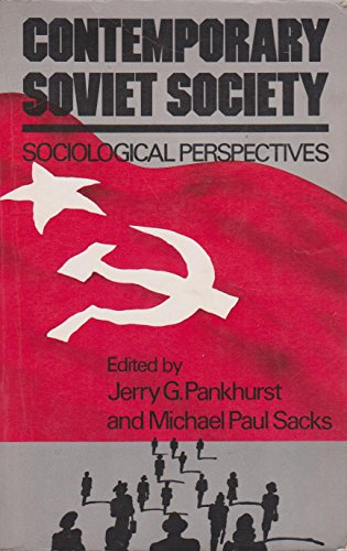 9780030559112: Contemporary Soviet Society: Sociological Perspectives  by...