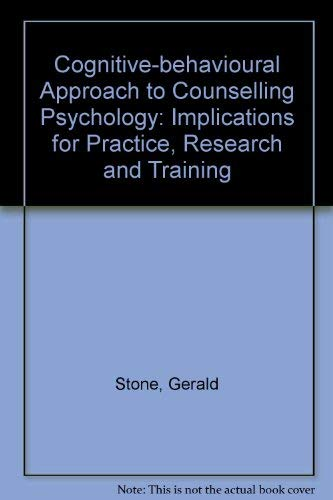 9780030559266: Cognitive-behavioural Approach to Counselling Psychology: Implications for Practice, Research and Training