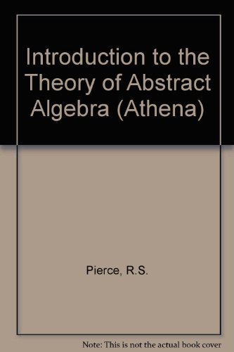 9780030560101: Introduction to the Theory of Abstract Algebras (Athena)