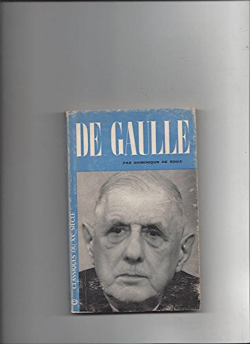 9780030560309: De Gaulle, Anachronism, Realist, Or Prophet?