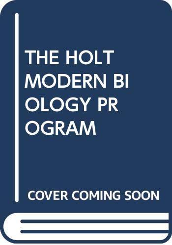 9780030560323: THE HOLT MODERN BIOLOGY PROGRAM