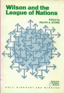 9780030560354: Wilson and the League of Nations (American Problem Studies)