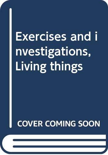 9780030560446: Exercises and investigations, Living things