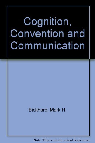 9780030560989: Cognition, Convention and Communication
