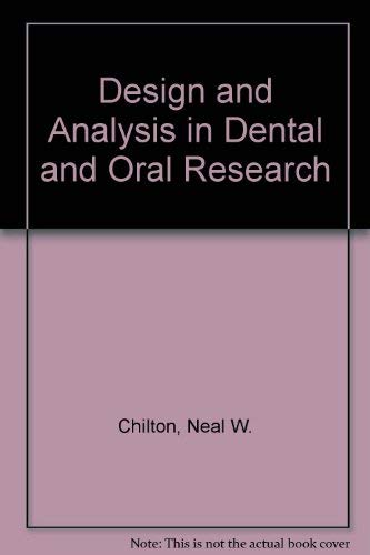 9780030561573: Design and Analysis in Dental and Oral Research