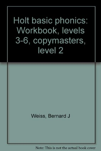 9780030561764: Holt basic phonics: Workbook, levels 3-6, copymasters, level 2