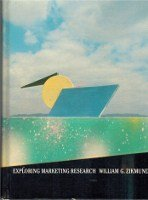 9780030562273: Exploring marketing research (The Dryden Press series in marketing)