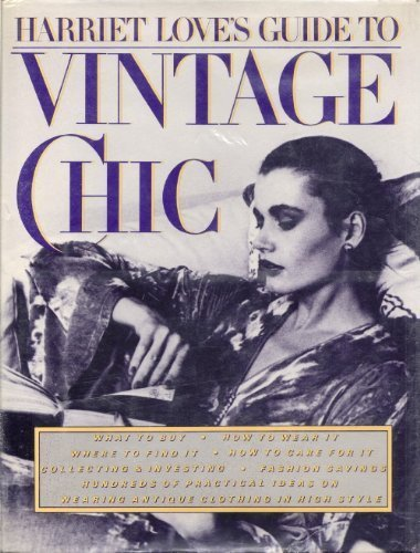9780030562389: Harriet Love's Guide to Vintage Chic