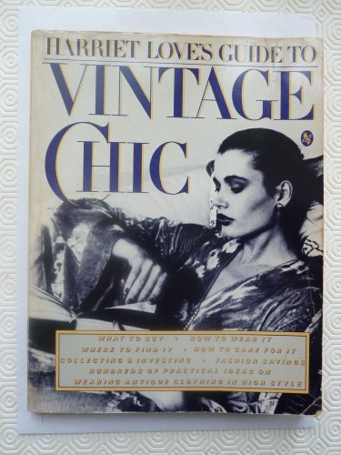 Harriet Love's Guide to Vintage Chic