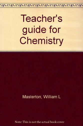 Teacher's guide for Chemistry (0030562422) by Masterton, William L