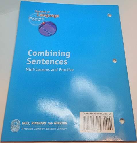 9780030563065: Holt Elements of Language: Combining Sentences Grade 6 (Elements  of Language 2001)