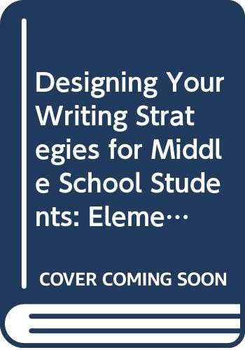 9780030563294: Designing Your Writing Strategies for Middle School Students: Elements of Language