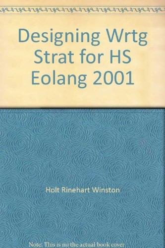 9780030563317: Designing Wrtg Strat for HS Eolang 2001