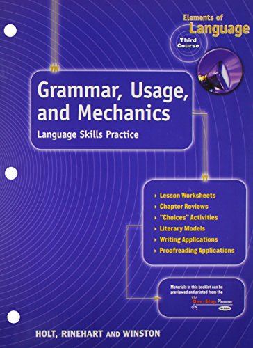 9780030563539: Elements of Language, 3rd Course, Grade 9: Grammar Usage and Mechanics- Language Skills Practice