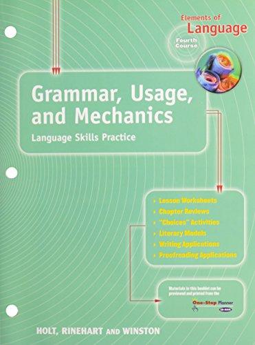 Elements of Language: Grammar, Usage, and Mechanics: Languages Skills Practice Fourth Course: HOLT,...