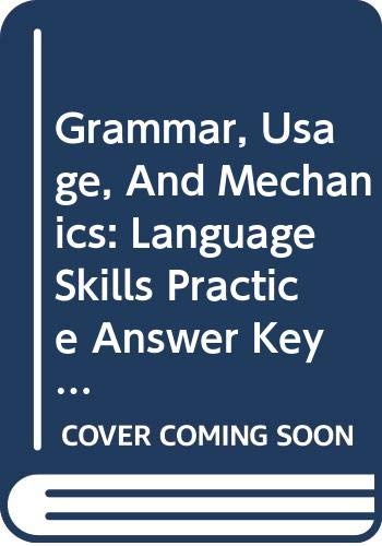 9780030563584: Grammar, Usage, And Mechanics: Language Skills Practice Answer Key (Elements Of Language)