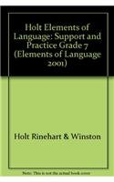 9780030563966: Elements of Language, 1st Course: Support & Practice (Speaking, Listening, Viewing, Representing for Chapters 1-7)