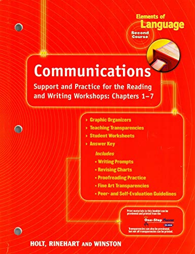 9780030564062: Elements of Language, 2nd Course, Grade 8: Communications Support and Practice for the Reading and Writing Workshops Chapters 1-7,