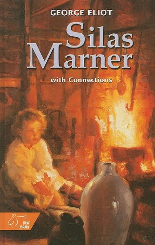 9780030564598: Silas Marner with Connections: The Weaver of Raveloe (HRW Library)