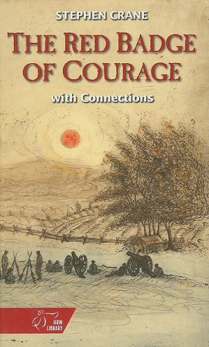 9780030564628: The Red Badge Of Courage With Connections