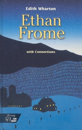 9780030564741: Ethan Frome; With Connections