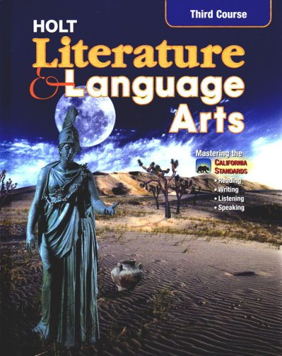9780030564949: Holt Literature and Language Arts, Third Course: Mastering the California Standards