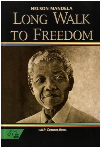 9780030565816: Long Walk to Freedom: The Autobiograpy of Nelson Mandela with Connections (HRW Library)