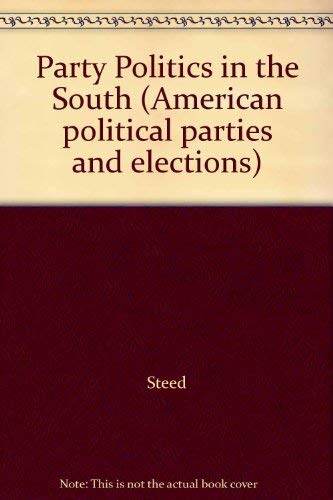 9780030565861: Party Politics in the South (American political parties and elections)