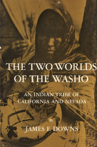 9780030566103: The Two Worlds of the Washo: An Indian Tribe of California and Nevada (Case Studies in Cultural Anthropology Series)