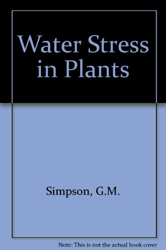 Water Stress in Plants: G.M. Simpson