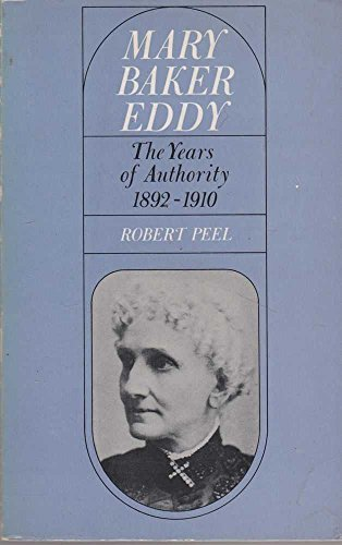 9780030567094: Mary Baker Eddy: The Years of Authority