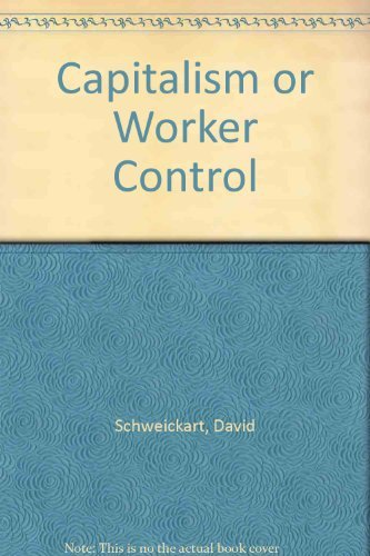 9780030567247: Capitalism or Worker Control
