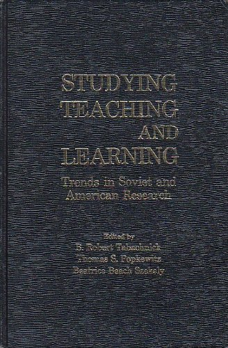 9780030567261: Studying Teaching and Learning: Trends in Soviet and American Research (The Praeger special studies series in comparative education)