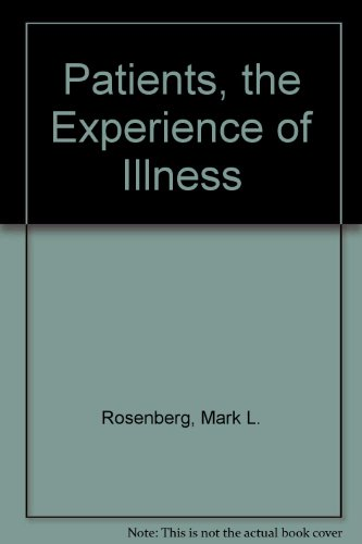 9780030567421: Patients, the Experience of Illness