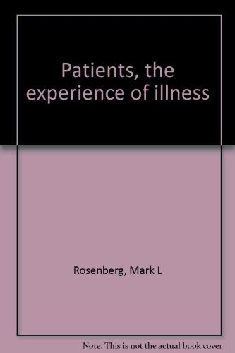9780030567438: Patients, the experience of illness